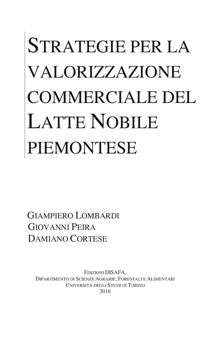 La nuova pubblicazione sul Latte Nobile del Piemonte, edita dal DiSAFA dell'Università di Torino e disponibile da pochi giorni sul web sotto forma di e-book gratuito